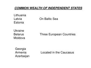 COMMON WEALTH OF INDEPENDENT STATES