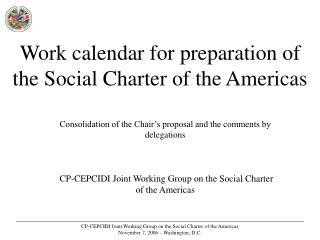 Work calendar for preparation of the Social Charter of the Americas