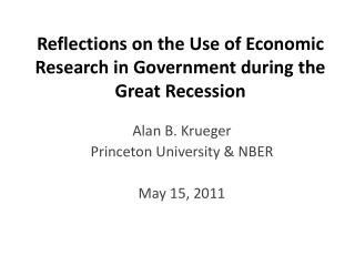 Reflections on the Use of Economic Research in Government during the Great Recession