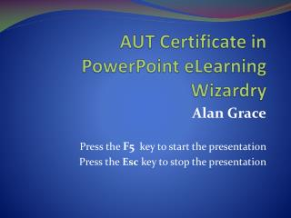 AUT Certificate in  PowerPoint eLearning Wizardry
