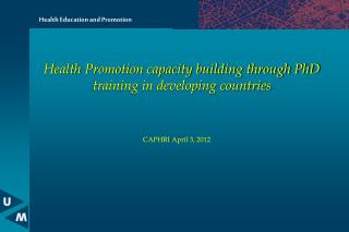 Health Promotion capacity building through PhD training in developing countries