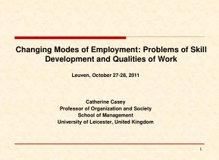 Changing Modes of Employment: Problems of Skill Development and Qualities of Work