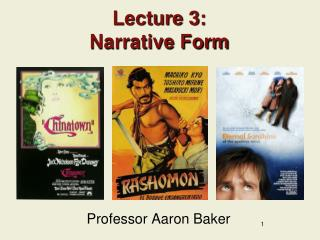 Lecture 3: Narrative Form