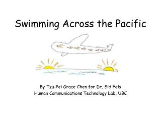 Swimming Across the Pacific