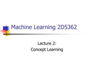 Machine Learning 2D5362