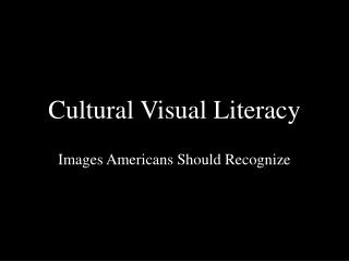 Cultural Visual Literacy