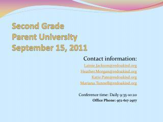 Second Grade Parent University September 15, 2011