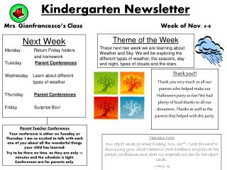 Kindergarten Newsletter Mrs. Gianfrancesco's Class                          Week of Nov. 4-8