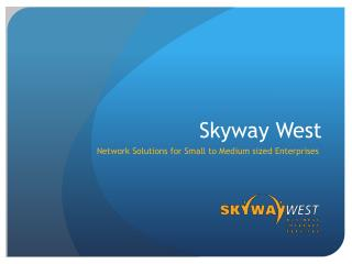 Skyway West