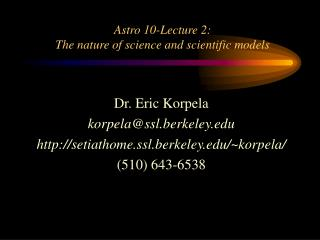 Astro 10-Lecture 2: The nature of science and scientific models
