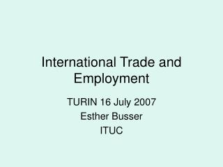 International Trade and Employment