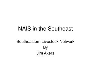 NAIS in the Southeast