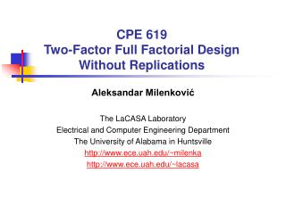 CPE 619 Two-Factor Full Factorial Design Without Replications