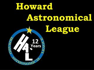 Howard    Astronomical       League
