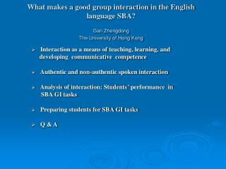 Interaction as a means of teaching, learning, and           developing  communicative  competence