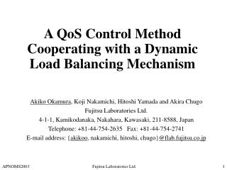 A QoS Control Method Cooperating with a Dynamic Load Balancing Mechanism