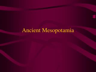 Ancient Mesopotamia