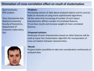 Elimination of cross-correlation effect on result of  clusterization