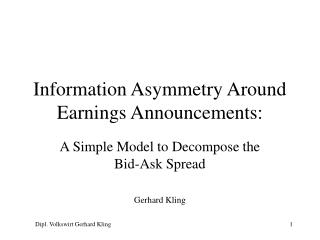 Information Asymmetry Around Earnings Announcements:
