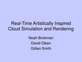 Real-Time Artistically Inspired Cloud Simulation and Rendering