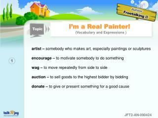 I'm a Real Painter!  (Vocabulary and Expressions )