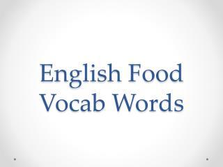 English Food Vocab Words