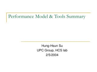 Performance Model & Tools Summary