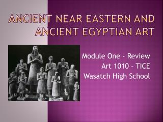 Ancient Near Eastern and ancient Egyptian art