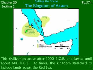 Setting the Scene The Kingdom of Aksum