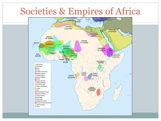 Societies & Empires of Africa