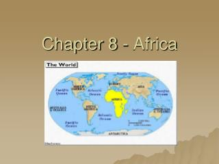 Chapter 8 - Africa