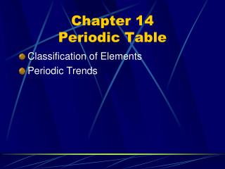 Chapter 14  Periodic Table