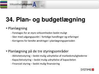 34. Plan-  og budgetlægning