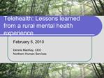 Telehealth: Lessons learned from a rural mental health experience
