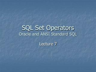 SQL Set Operators Oracle and ANSI Standard SQL