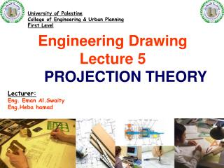 Engineering Drawing Lecture 5 PROJECTION THEORY
