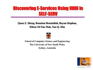 Discovering E-Services Using UDDI in SELF-SERV