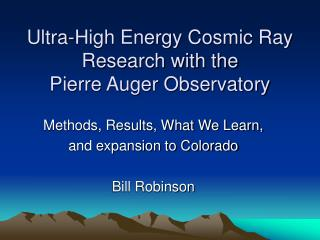 Ultra-High Energy Cosmic Ray Research with the  Pierre Auger Observatory