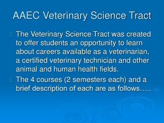 AAEC Veterinary Science Tract