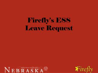 Firefly's ESS  Leave Request