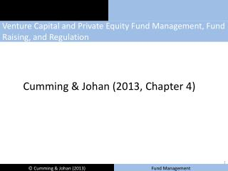 Venture Capital and Private Equity Fund Management, Fund Raising, and Regulation