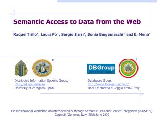 Semantic Access to Data from the Web