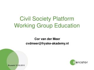Civil Society Platform Working Group Education