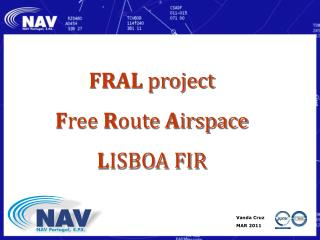 FRAL  project F ree  R oute  A irspace  L ISBOA FIR