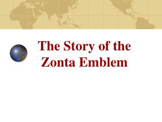 The Story of the   Zonta Emblem