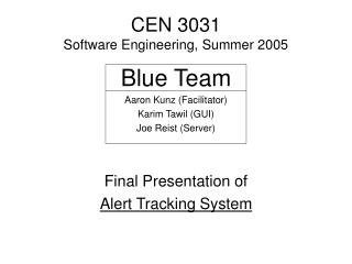 CEN 3031   Software Engineering, Summer 2005