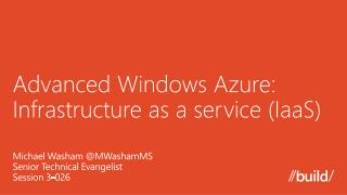 Advanced Windows Azure:  Infrastructure as a service ( IaaS )