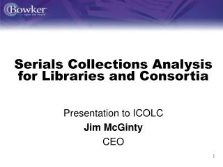Serials Collections Analysis for Libraries and Consortia