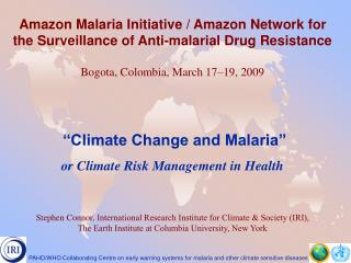 Amazon Malaria Initiative / Amazon Network for the Surveillance of Anti-malarial Drug Resistance