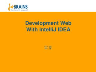 Development Web With IntelliJ IDEA